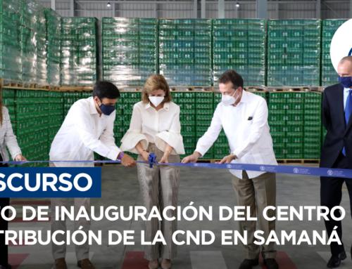 Acto de inauguración centro de distribución CND en samaná